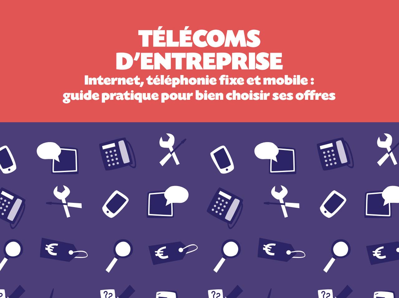 Guide pratique - choisir ses offres internet et téléphonie